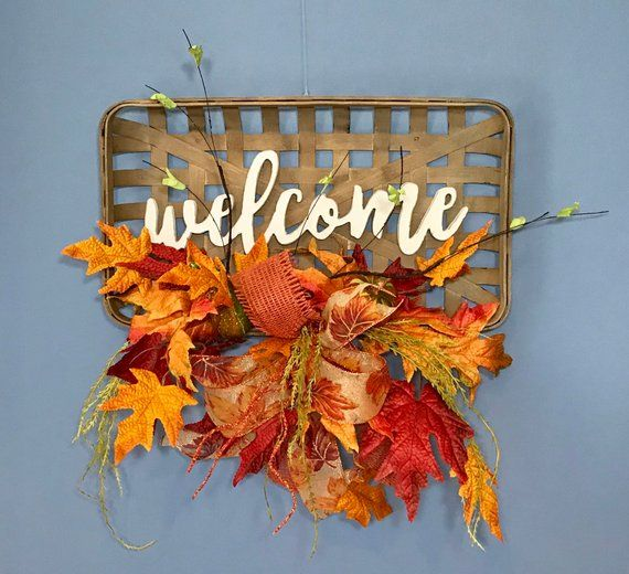 Tobacco Basket Welcome Sign Fall Harvest Decor, Fall Basket