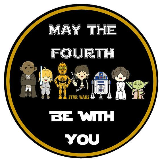 Star Wars Day May 4: Star Wars Days Is Coming, May The Fourth Be With You. May
