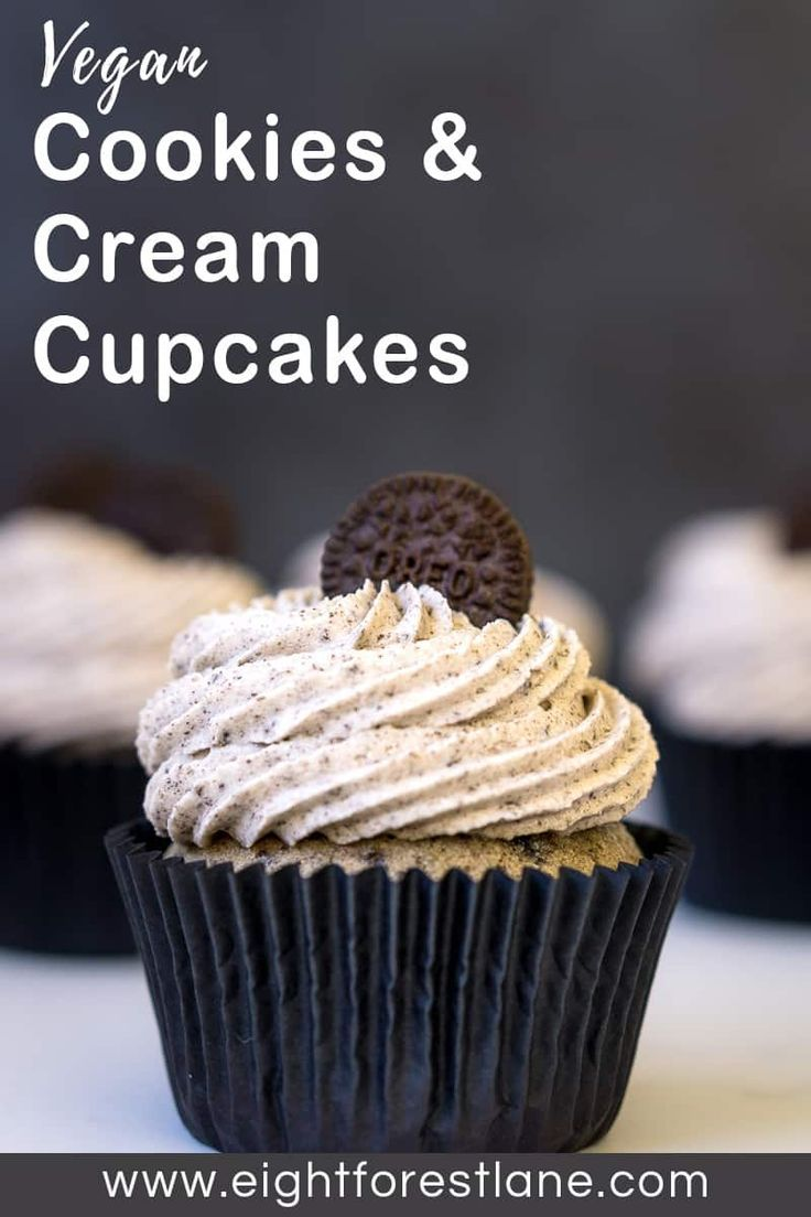 Cookies and Cream Cupcakes (Vegan) - Eight Forest Lane