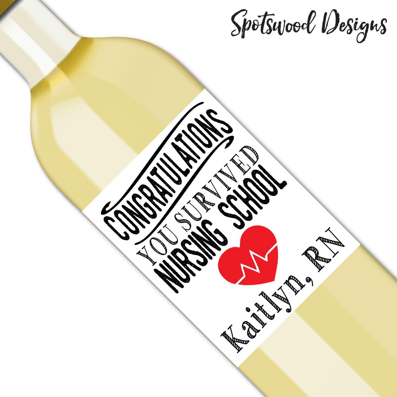 Congratulations You Survived Nursing School Custom Wine