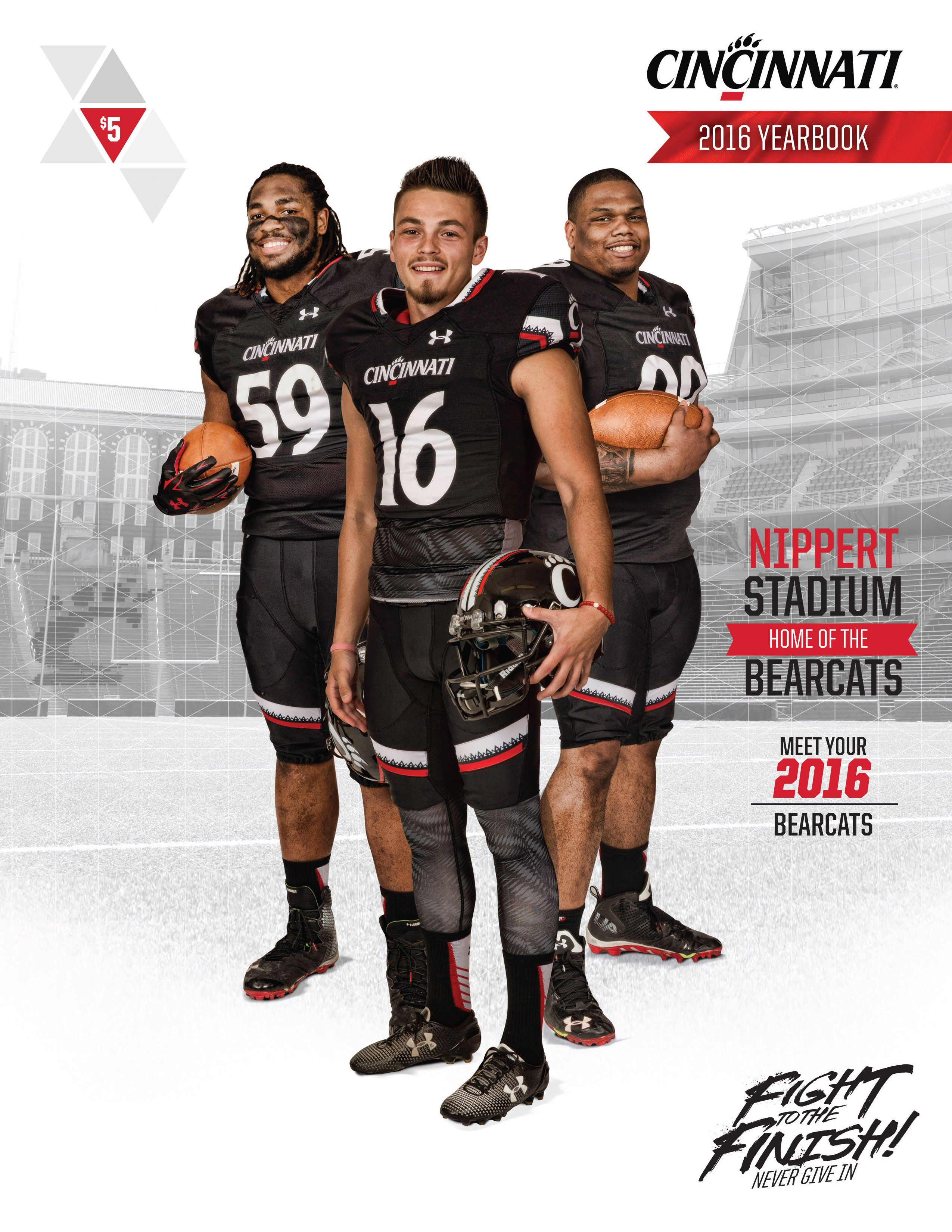 The Official 2016 Gobearcats Cincinnati Football Yearbook Bearcats Cincinnati Football Cincinnati Bearcats Cincinnati
