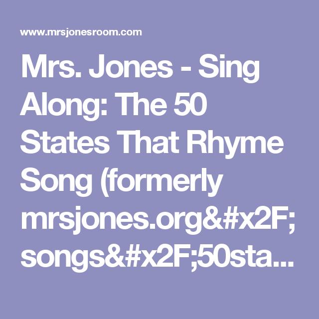 Mrs Jones Sing Along The 50 States That Rhyme Song Formerly Mrsjones Org Songs 50states Html