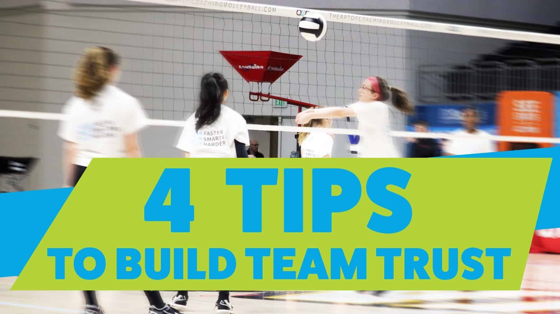 4 Tips To Build Team Trust The Art Of Coaching Volleyball Coaching Volleyball Volleyball Photography Volleyball