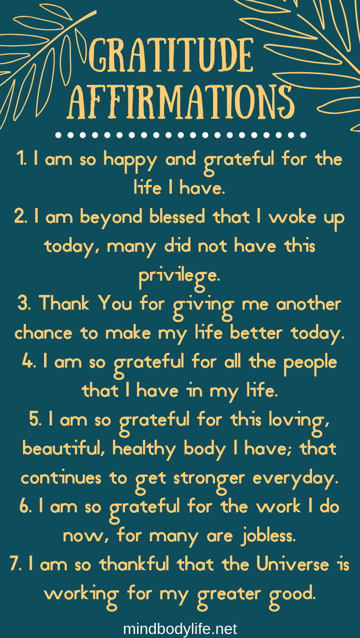 15 Gratitude Affirmations for When Life Gets Really Hard | Mind Body Life. Our minds are the most powerful organ we have. Learn how to train your brain for a brighter future by using my Top 15 Gratitude Affirmations. Mental Health. #gratitude #affirmations #grateful #thankful