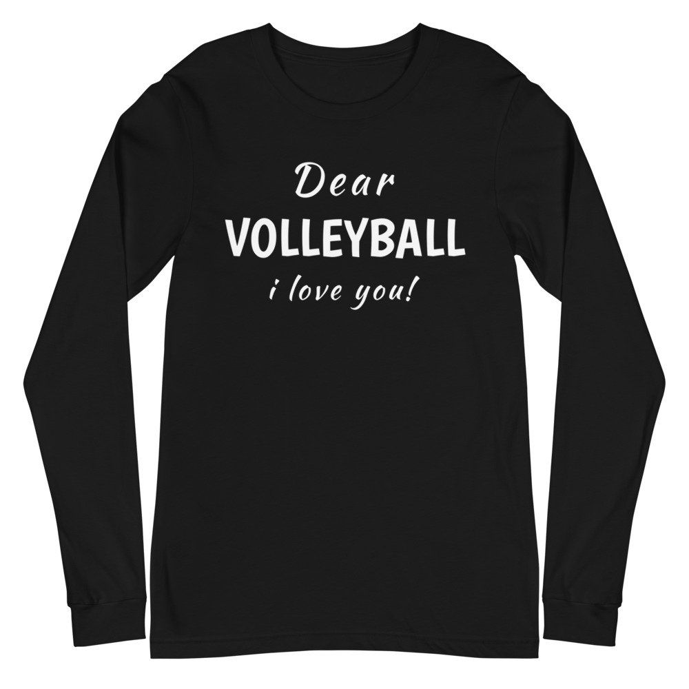Dear Volleyball I Love Youfunny Sayings T Shirts Shirts With Etsy In 2020 Love You Funny I Love You Funny Long Sleeve Tshirt Men