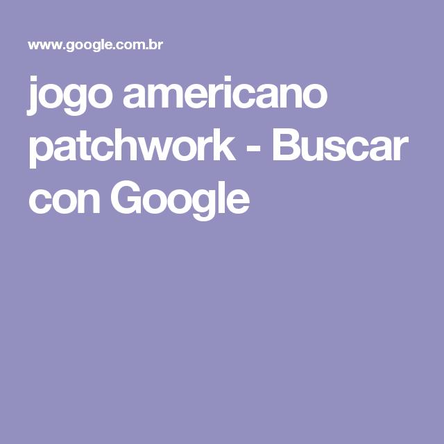 jogo americano patchwork - Buscar con Google