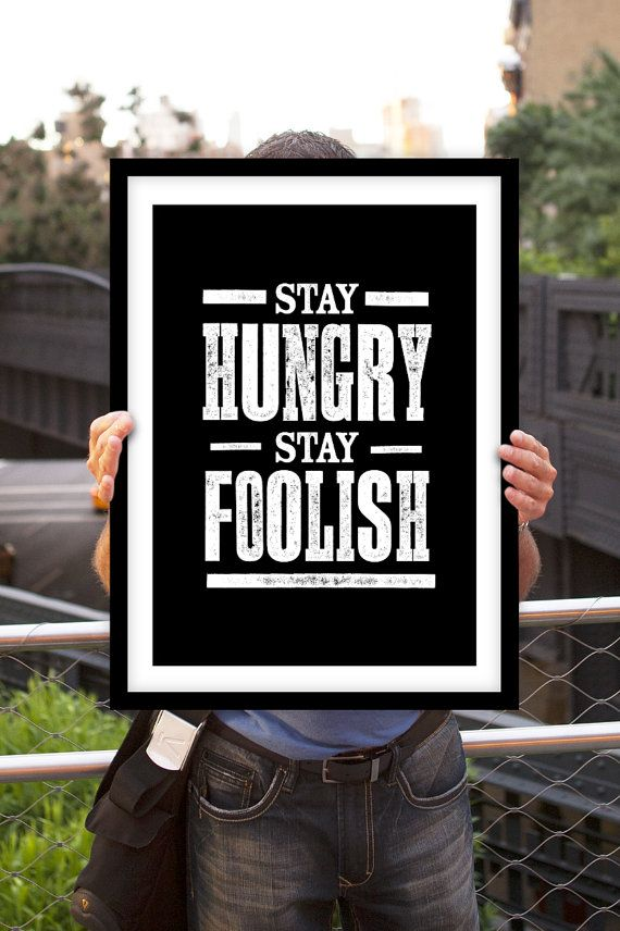 "Steve Jobs Motivational Quote Art Wall Decor ""Stay Hungry Stay Foolish"" Poster Sign Black and White Subway Art"