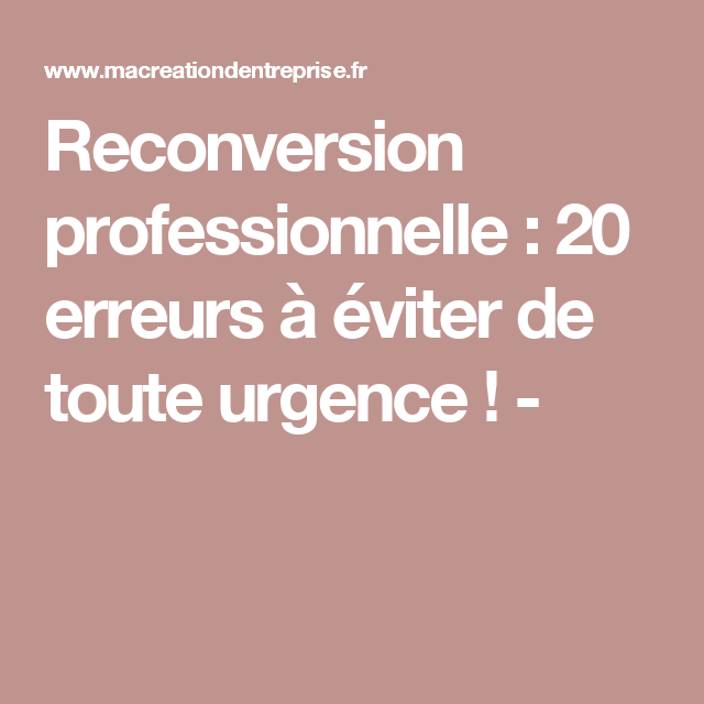 Le Guide De La Reconversion Professionnelle étapes