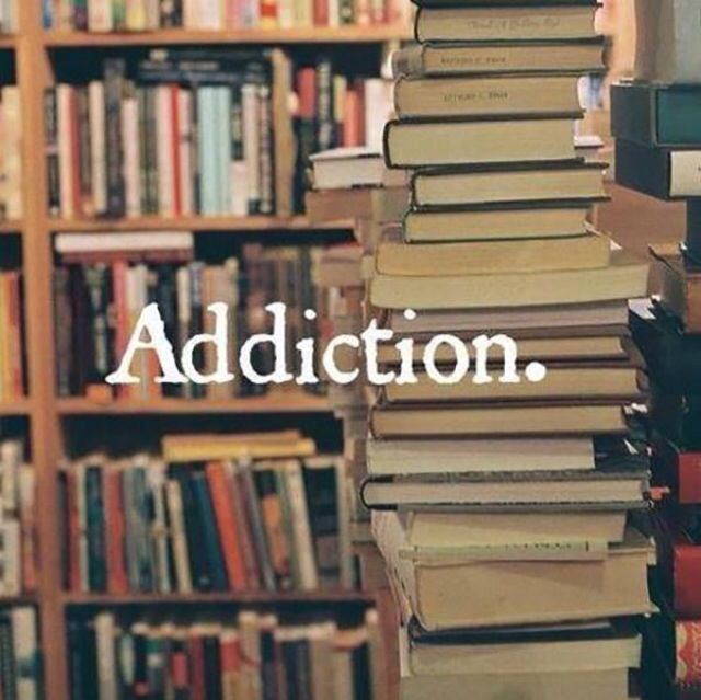 Addiction.