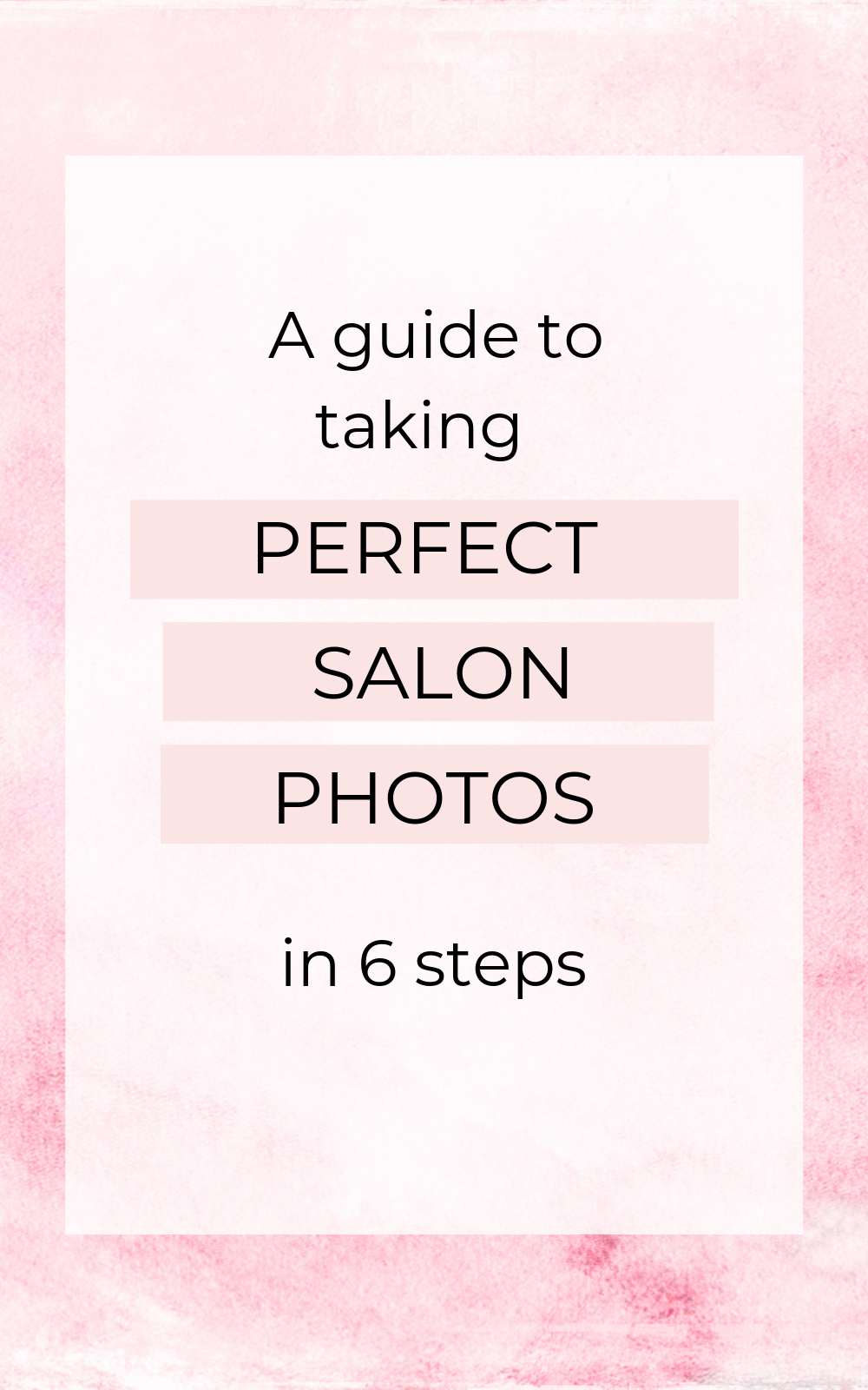 How to take gorgeous photos for your salon (a DIY guide) images