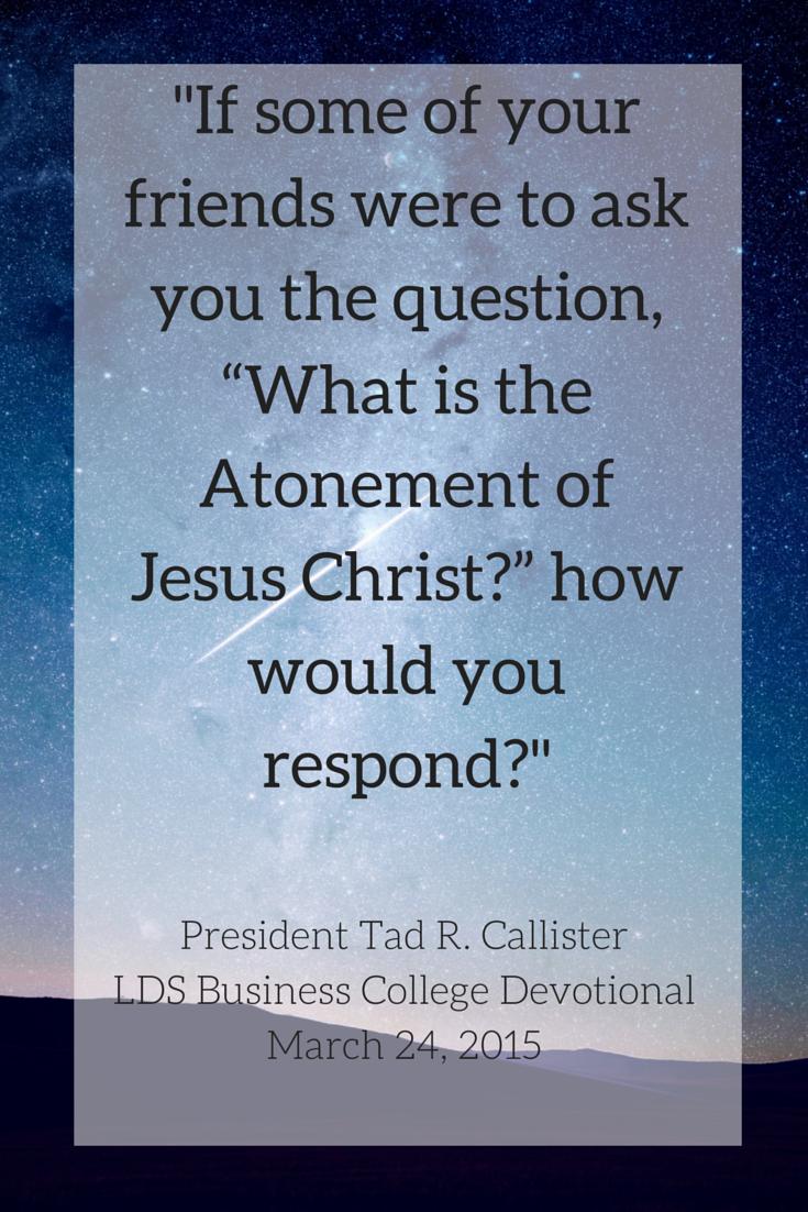 President Tad R Callister LDS Business College Devotional CLICK THE IMAGE To Read Salt Lake CityInterior DesignDevotional