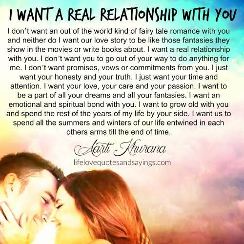 I Want A Real Relationship With You Relationship Pinterest