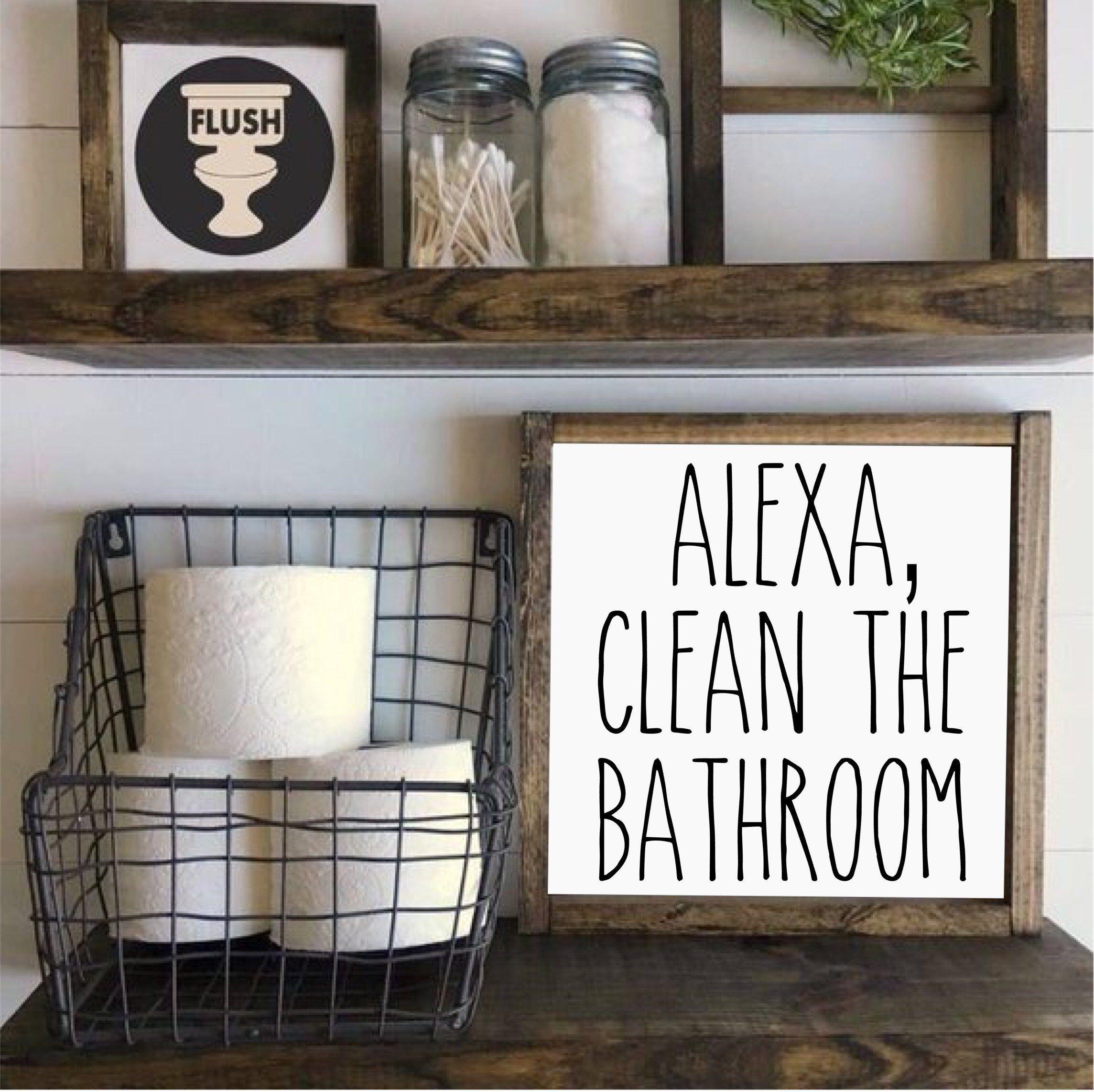 Alexa Clean The Bathroom Farmhouse Style Wood Sign Framed Etsy Restroom Decor Bathroom Wall Art Funny Bathroom Signs