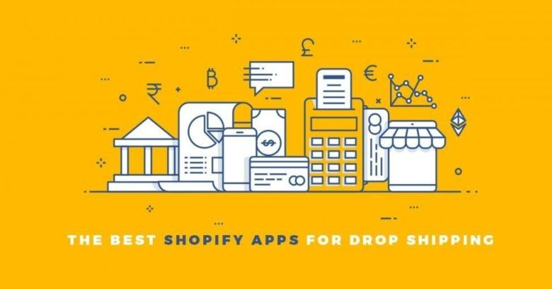 Best Shopify App For Dropshipping Stores Shopify apps