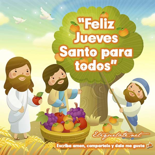 Las Mejores Imagenes Alusivas A La Semana Santa Para Compartir Feliz Jueves Santo Imagenes De Jueves Santo Feliz Dia Jueves