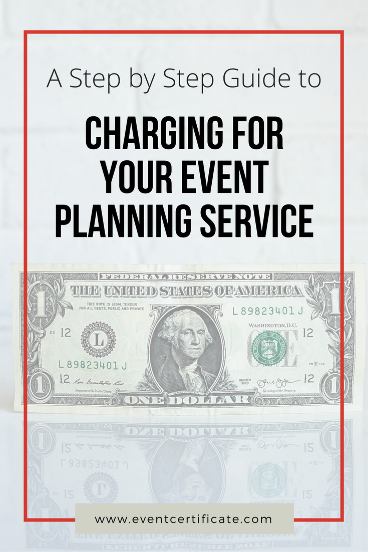 Do You Ever Wonder How Much To Charge Clients For Your Event