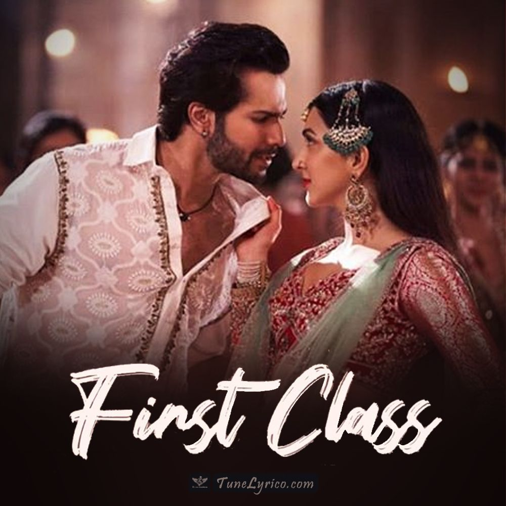 First Class Lyrics Kalank Arijit Singh Bollywood Music Latest Movie Songs Mom Song