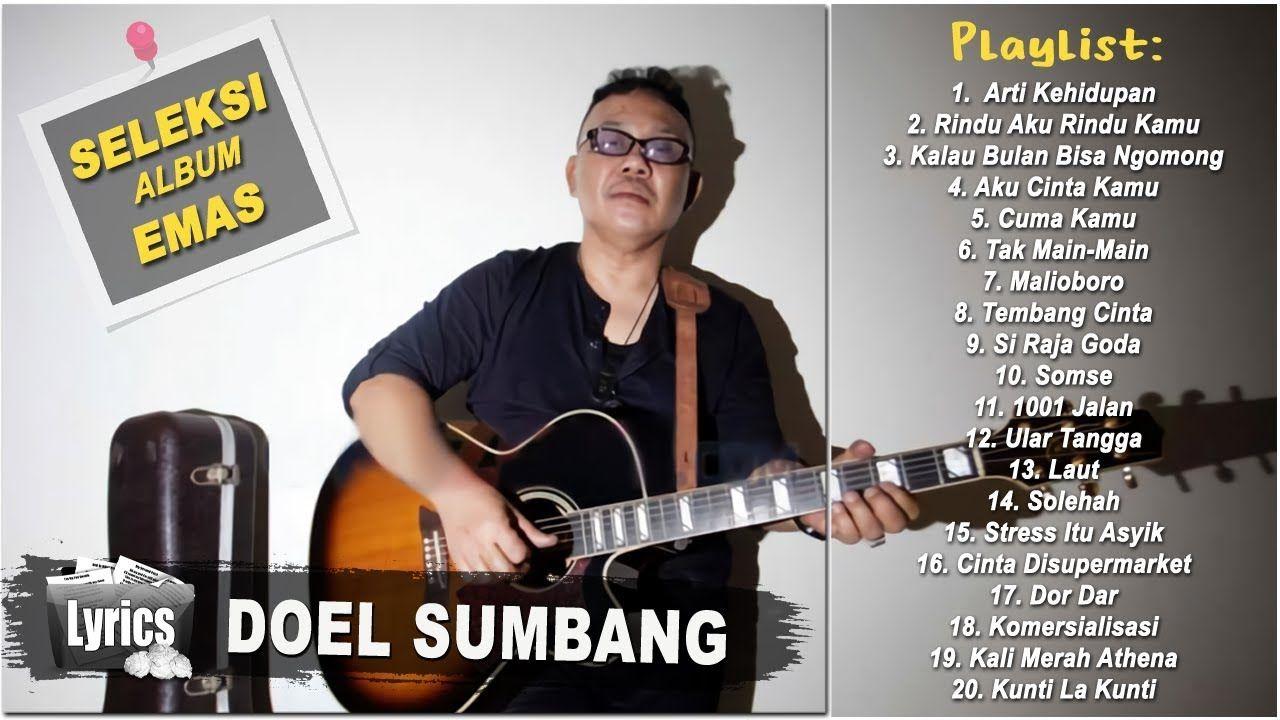 Doel Sumbang Full Album 20 Seleksi Lagu Terbaik Paling