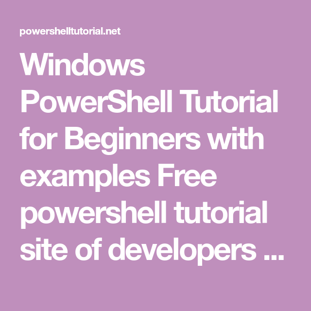 Windows PowerShell Tutorial for Beginners with examples Free