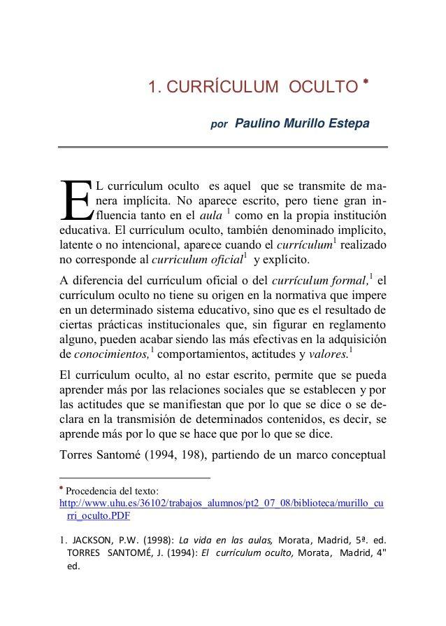 1 CURRÍCULUM OCULTO  por Paulino Murillo Estepa E L currículum - dice resume