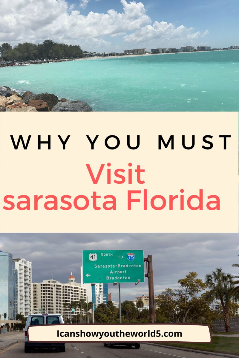 7 Best Things To Do In Sarasota Florida I Can Show You The World Sarasota Florida Best Places To Travel Cheap Places To Travel