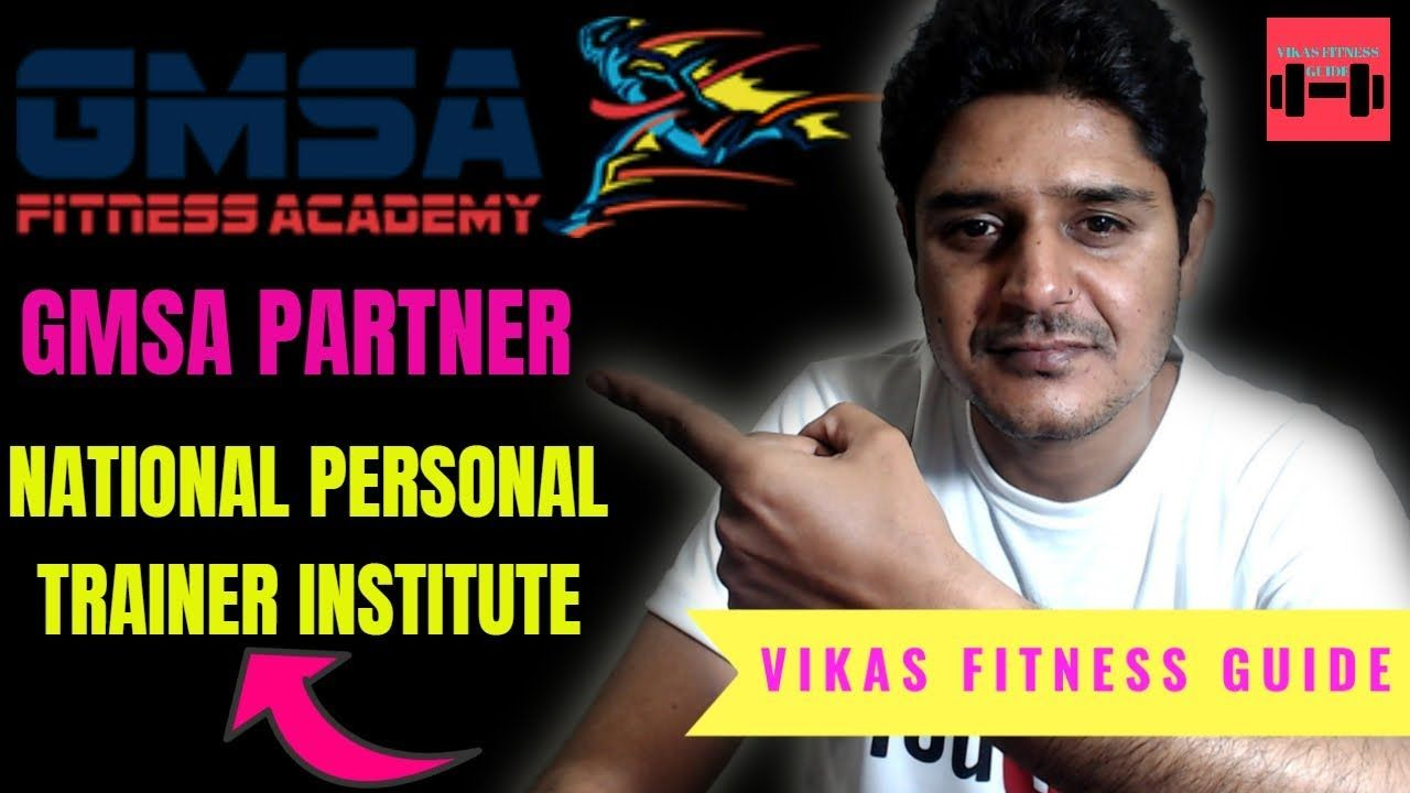 Gmsa Fitness Academy Partner With National Personal Trainer Institute N Personal Trainer Workout Guide Fitness Tips