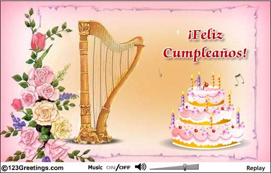 A Lovely B Day Wish In Spanish Spanish Birthday Wishes Day Wishes Happy Birthday In Spanish