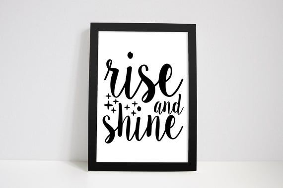 Rise And Shine - Funny Bathroom Prints, Toilet Quotes Print, Art Wall Decor, Poster Gift Idea, 4x6,