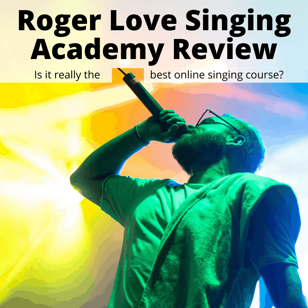 Roger Love Singing Academy Review (Why It's The Best