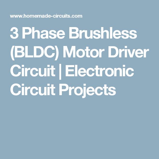 Diy Bldc Motor Driver Circuit: 3 Phase Brushless (BLDC) Motor Driver Circuit