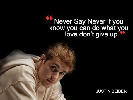 Top 10 Quotes By Justin Bieber Get Inspiration Justin Bieber Quotes Justin Bieber Good Attitude Quotes