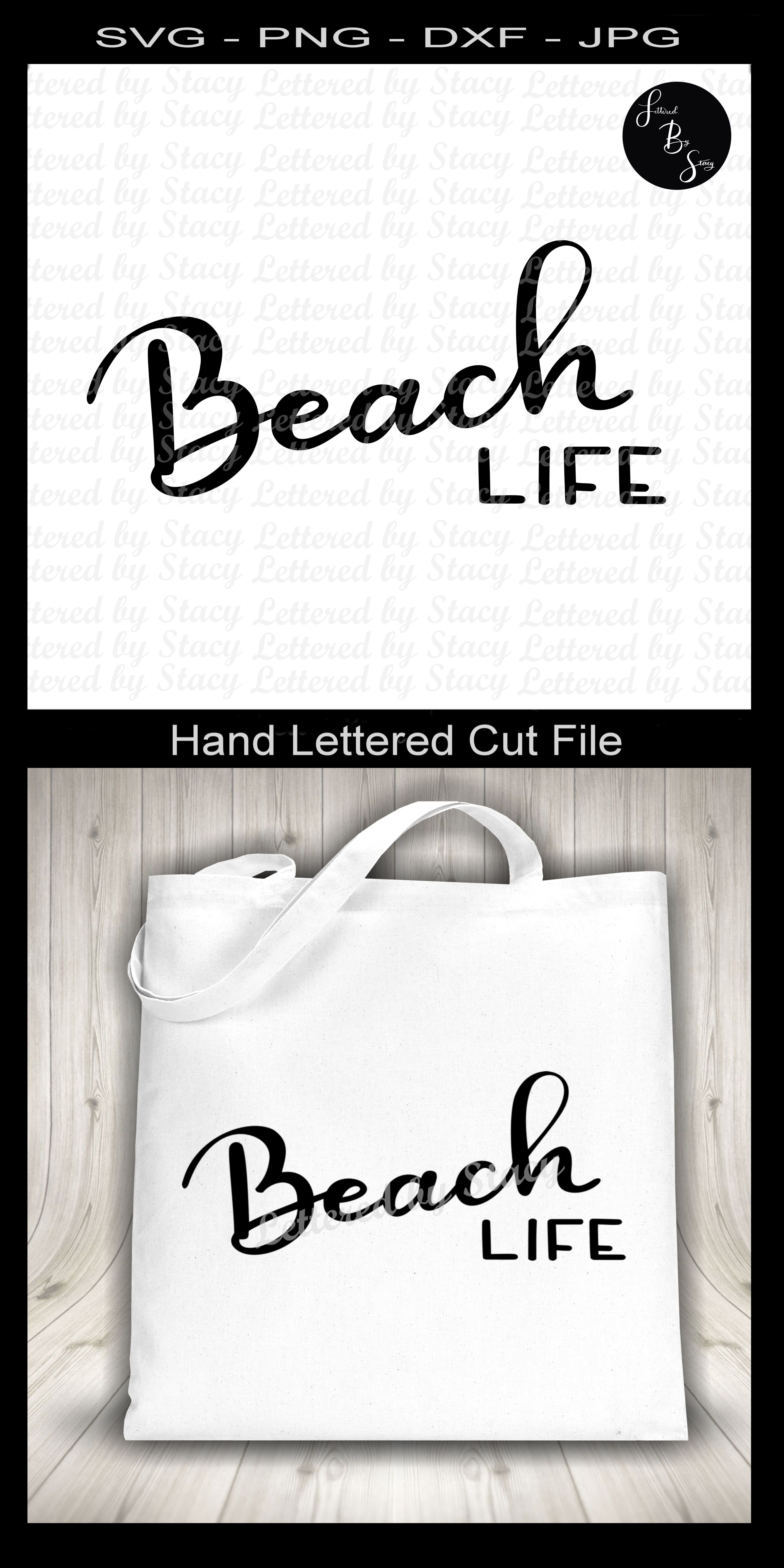 """This handlettered """"Beach Life"""" SVG is perfect for a variety projects"""