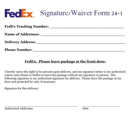 Fedex Signature Waiver  Well ThatS Handy