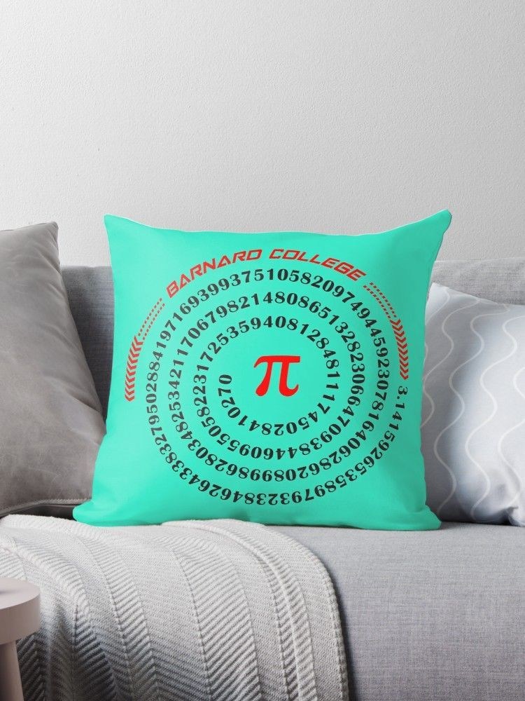 'University and College   Math Pi   P1    Barnard college' Throw Pillow by SunnyCollegeDay #newlywedbedroom University and College   Math Pi   P1    Barnard college Throw Pillow .  #college #university #dormdecor #dorm #collegelife #universitylife #student #teen  #bedroom #livingroom #homedecor #apartment #decor #newlywed #couple  #throwpillow #pillows #hugs #cushion #bedroom #sofa #livingroom #withwords  #bigpillow #floorpillow #gifts  #redbubble  #univeristy #newlywedbedroom