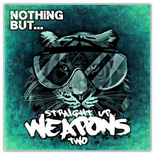 Nothing But… Straight Up Weapons, Vol. 2 (2016)