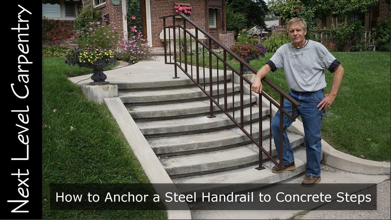 Best How To Anchor A Steel Handrail To Concrete Steps 400 x 300