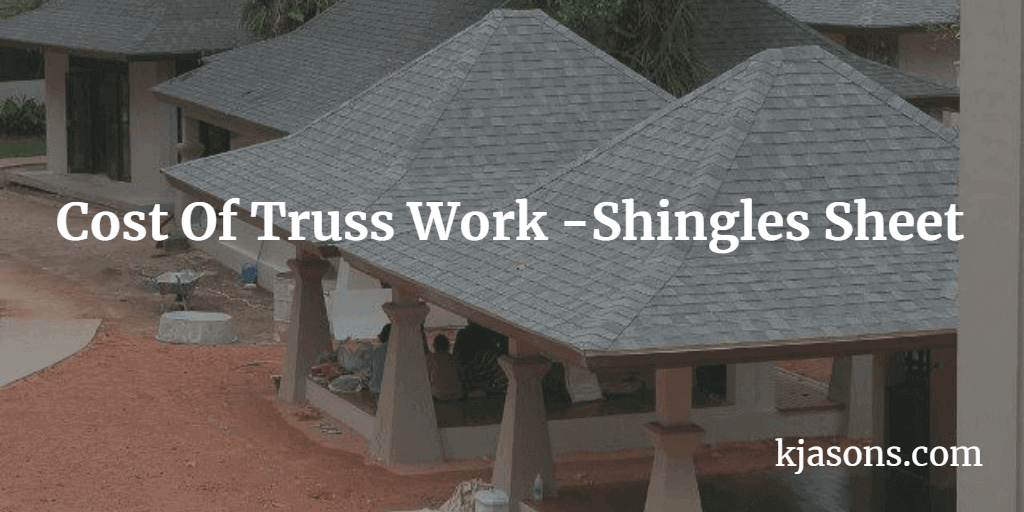 Cost Of Truss Work With Shingles 2019 Shingling Roofing Systems