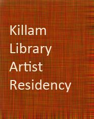 Artist in residence program at Killam Memorial Library at Dalhousie University.
