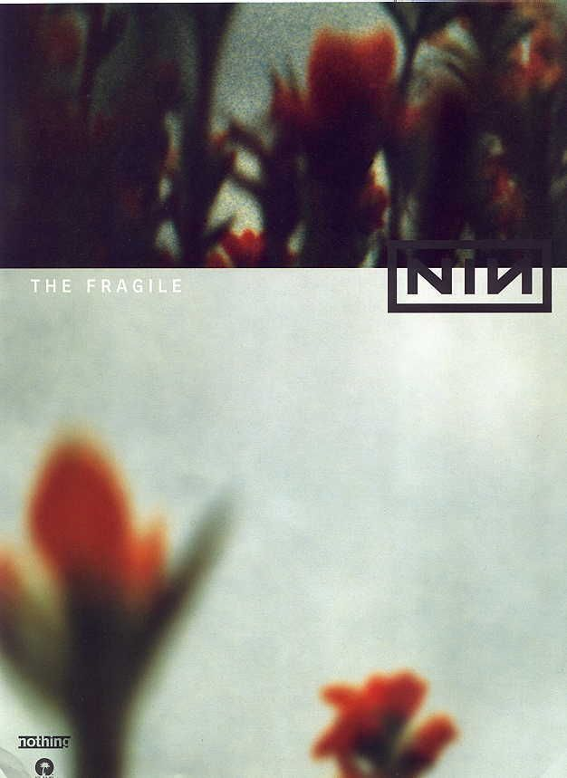 An ad for the album The Fragile by Nine Inch Nails. I like this ...
