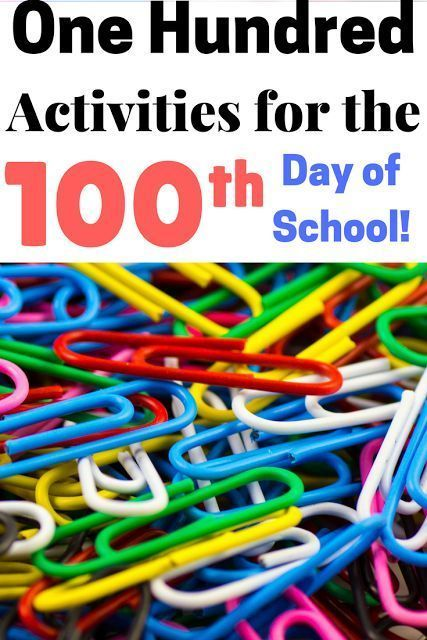 One Hundred Ways to Celebrate the 100th Day of School