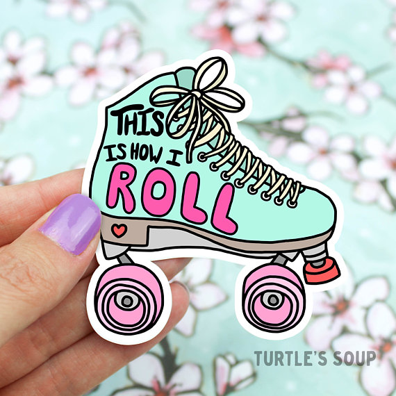 Retro 90s Roller Skates This Is How I Roll Printed On Coated Water Resistant Vinyl Easy To Peel On Off Retro Roller Skates Roller Derby Art Skate Stickers