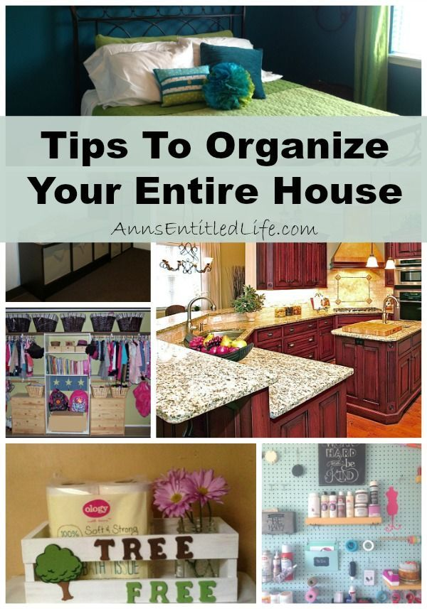 Tips to organize your entire house organizing the whole house can be a daunting task but with for 5 tips to organize your bedroom