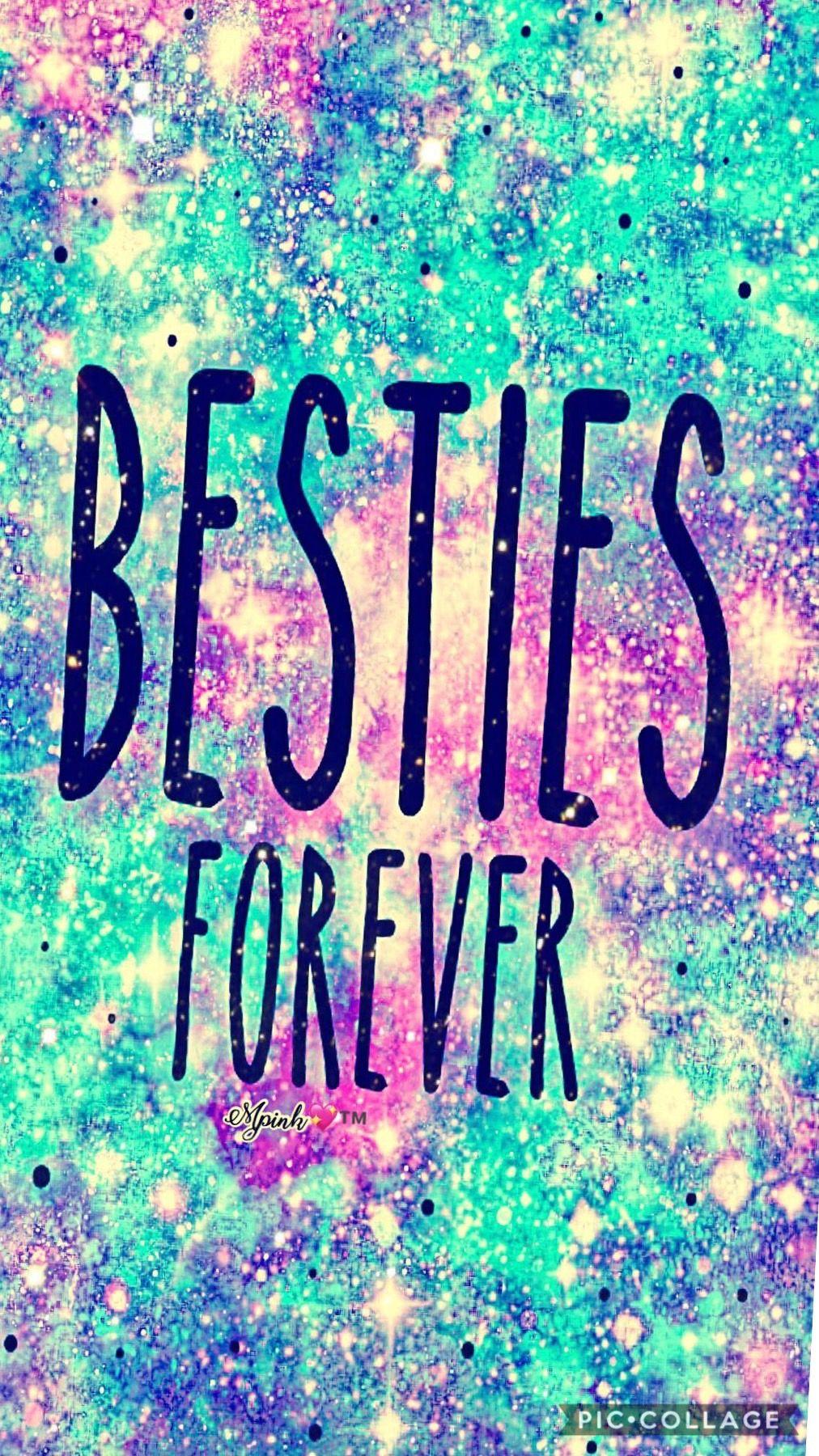 Best Friends Besties Forever Galaxy Wallpaper Best Friend Wallpaper