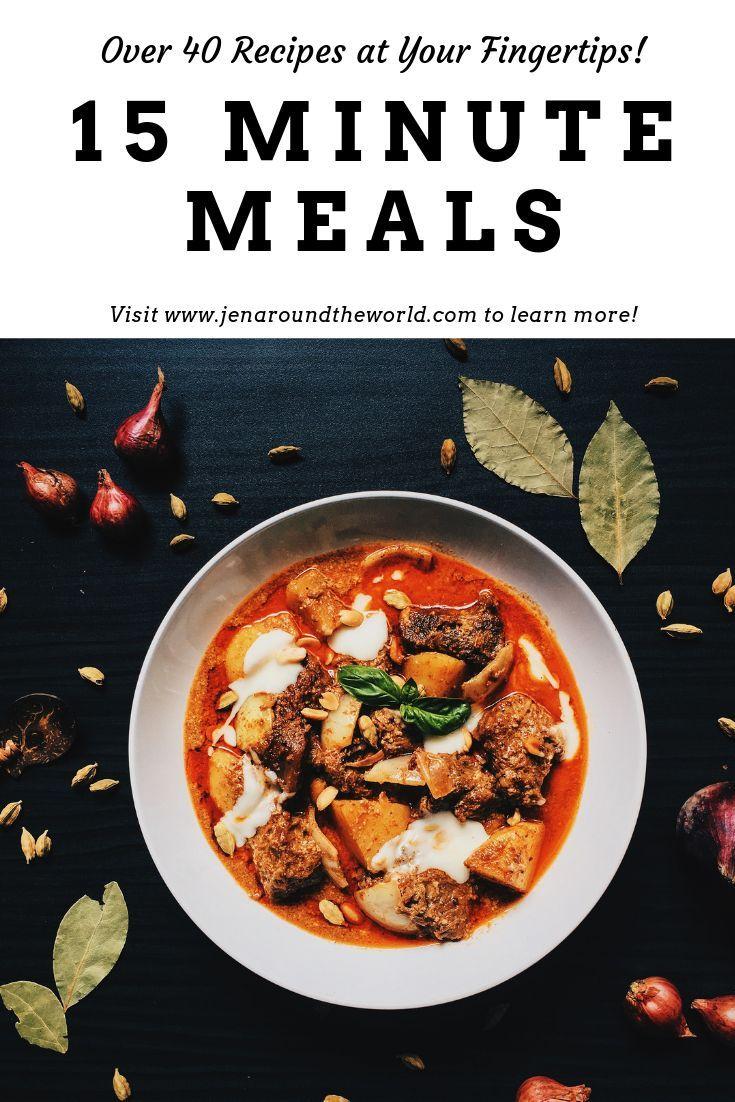 15 minutos de refeições que você pode fazer em uma pitada   - Best Recipes from Jen Around the World -