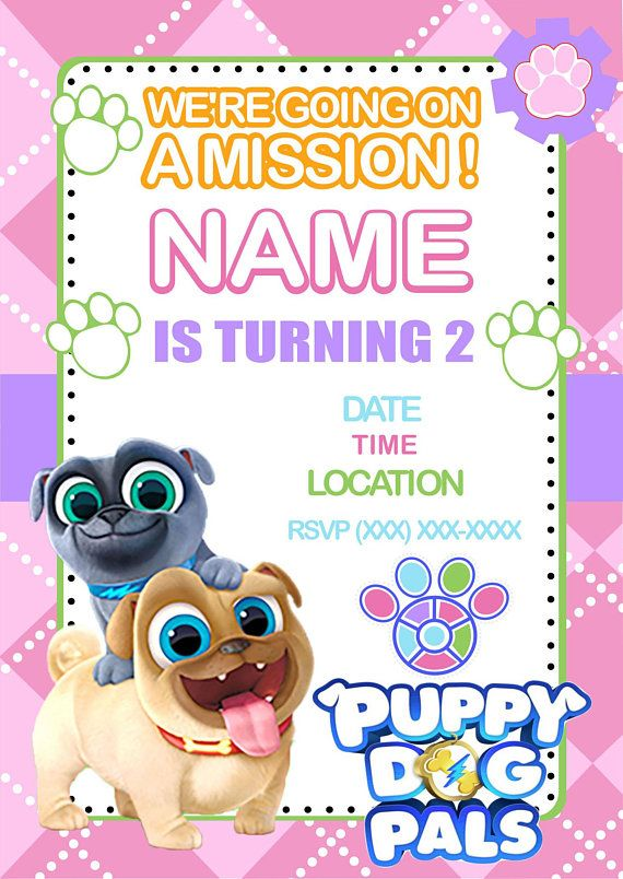Puppy Dog Pals Birthday Invitation Pinterest Birthdays And 11th