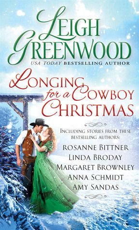 Longing for a Cowboy Christmas by Leigh Greenwood Cowboy