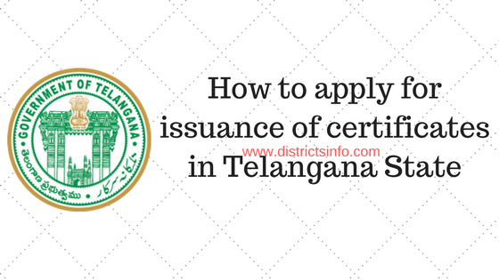How to apply for issuance of certificates in telangana
