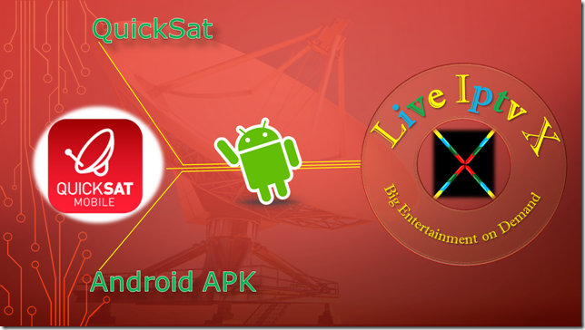 Watch TV Stream Online QuickSat APK For Android Device
