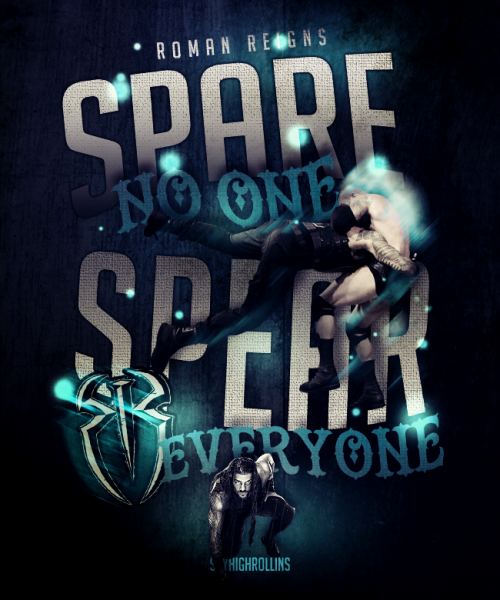 Spare No One Spear Everyone Roman Empire Believe In The Shield