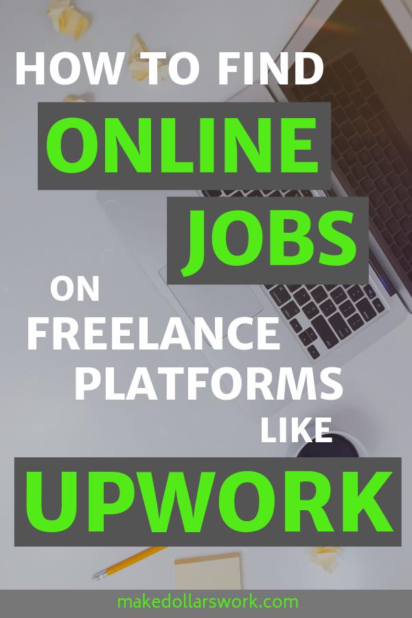 Find Remote Jobs On Freelance Platforms Like Upwork Remote Jobs Online Jobs Job Inspiration